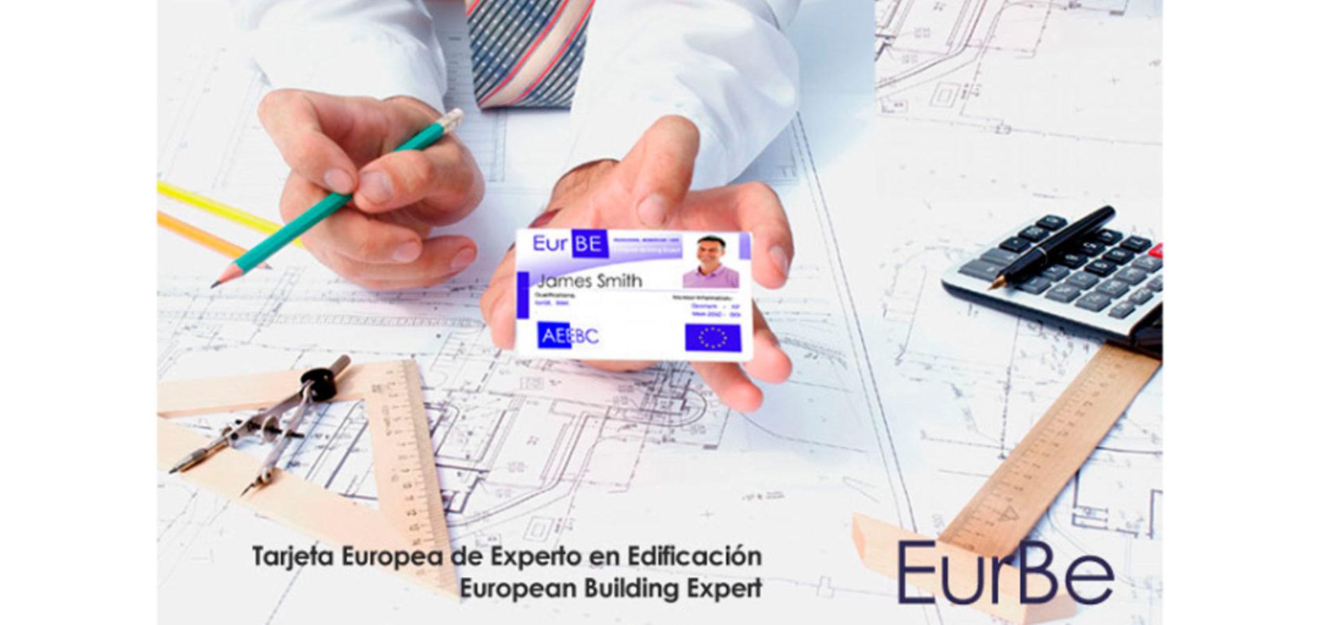 Consigue tu Tarjeta EurBE (acreditación de experto en edificación en Europa)