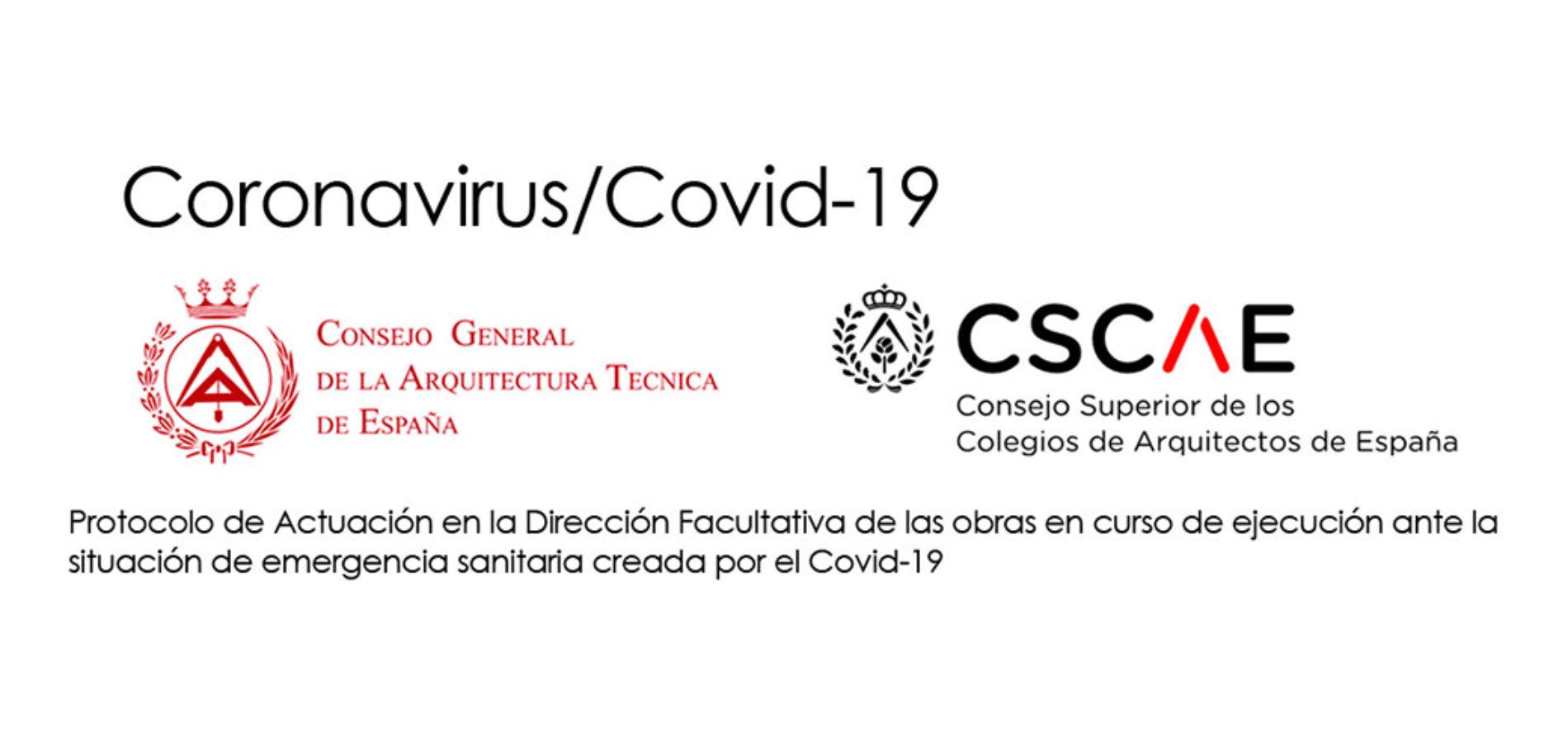 COVID-19. Protocolo de actuación en la dirección facultativa de las obras.
